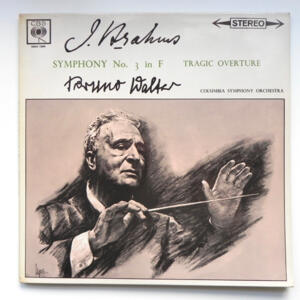 Brahms SYMPHONY NO. 3 IN F - TRAGIC OVERTURE / Columbia Symphony Orchestra conducted by Bruno Walter  --   LP 33 giri - Made in UK