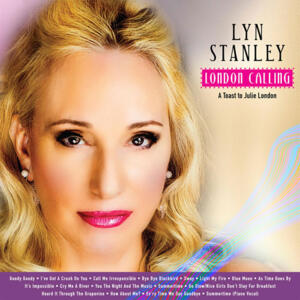 Lyn Stanley - London Calling: A Toast To Julie London  --  SACD Ibrido Stereo Made in USA