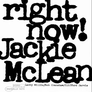 Jackie McLean - Right Now!  --  LP 33 giri 180 gr. - Edizione limitata Made in USA