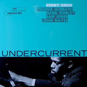 Kenny Drew - Undercurrent   --  LP 33 giri 180g  - Edizione limitata - Made in USA