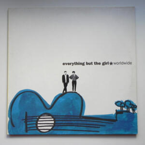 Worldwide  /  Everything but the girl   --   LP 33 giri - Made in Europe