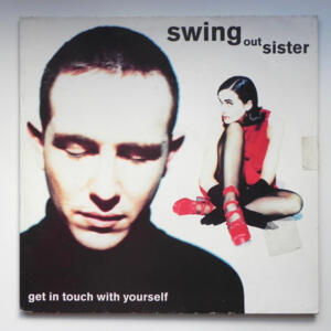 Get in touch with yourself  /  Swing out Sister   --   LP 33 giri - Made in UK