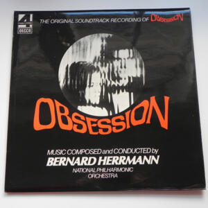 The Original Soundtrack Recording of OBSESSION / Music composed and conducted by B. Herrmann / National Philharmonic Orchestra  --  LP 33 giri - Made in UK