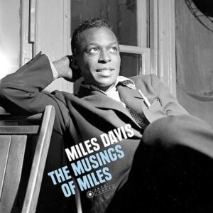 Miles Davis - The Musings of Miles  --  LP 33 giri 180 gr Made in EU - De Luxe Limited edition