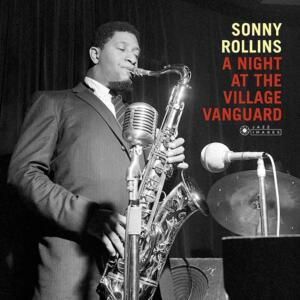 Sonny Rollins - A Night at The Village Vanguard  --  LP 33 giri 180 gr. Made in EU - Deluxe Limited Edition