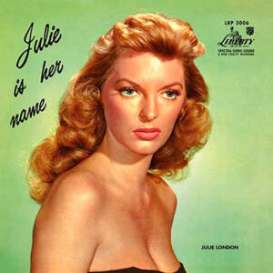 Julie London - Julie Is Her Name  --  Doppio LP 45 giri 200 gr. Made in USA