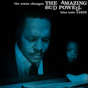 Bud Powell - The Scene Changes  --  LP 33 giri 180 gr. Made in USA - FUORI CATALOGO