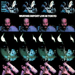 Weather Report - Live In Tokyo  --  Doppio LP 33 giri 180 gr. Made in Germany