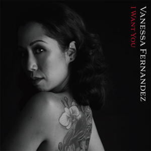 Vanessa Fernandez - I Want You   --  Doppio LP 45 giri 180 gr. Made in USA