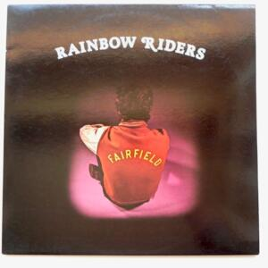 Rainbow Riders  /  Fairfield  --  LP 33 giri - Made in Germany