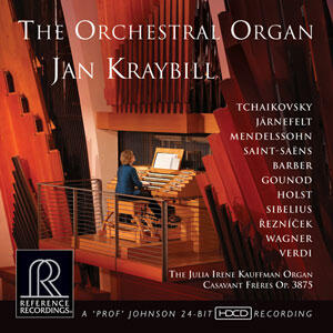 Jan Kraybill - The Orchestral  --  Organ Hybrid Multi-Channel & Stereo SACD Made in USA