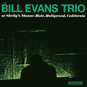 The Bill Evans Trio At Shelly's Manne-Hole, Hollywood, California   --  LP 33 giri Made by OJC USA