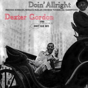 Dexter Gordon - Doin' Allright   --  LP 33 giri 180 gr.