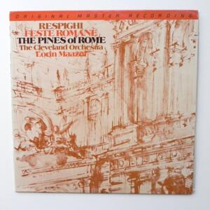 Respighi FESTE ROMANE - THE PINES OF ROME / The Cleveland Orchestra conducted by Lorin Maazel  --  LP 33 giri - Made in USA/JAPAN