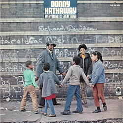 Donny Hathaway - Everything Is Everything  --  LP 33 giri 180 gr. Made in Germany