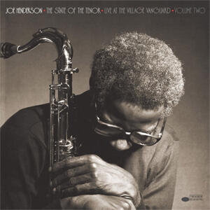 Joe Henderson - The State of the Tenor: Live At The Village Vanguard Volume Two   --  LP 33 giri 180g  Made in USA