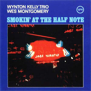 size 40 6d394 f3966 The Wynton Kelly Trio & Wes Montgomery - Smokin' At The Half Note -- Doppio  LP 45 giri 200 gr. Made in USA
