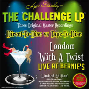 Lyn Stanley - London With A Twist - Live At Bernie's - The Challenge LP  --  LP 45 giri 180 gr. Made in USA in edizione Limitata