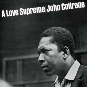 John Coltrane - A Love Supreme   --  LP 33 giri 180g LP  colore NERO TURBINE