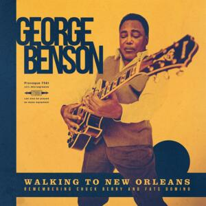 Walking to New Orleans / George Benson hails Chuck Berry & Fats Domino  --  LP 33 rpm 180 gr.  Made in EU - YELLOW VINYL  -