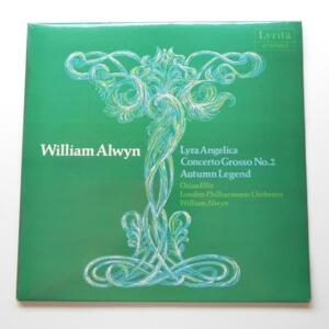 William Alwyn LYRA ANGELICA - CONCERTO GROSSO NO. 2 - AUTUMN LEGEND / London Philharmonic Orchestra conducted by W. Alwyn  --  LP 33 giri - Made in UK