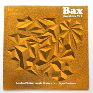 Bax SYMPHONY NO. 1 / London  Philharmonic Orchestra conducted by Myer Fredman  --  LP 33 giri - Made in UK