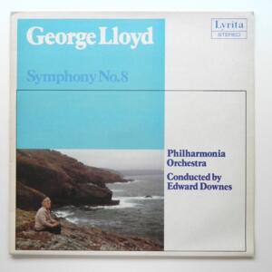 George Lloyd SYMPHONY NO. 8  / Philharmonia Orchestra conducted by E. Downes  --  LP 33 giri - Made in UK
