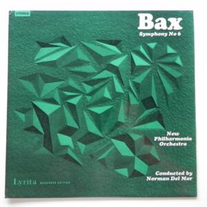 Bax SYMPHONY NO. 6 / New  Philharmonia Orchestra conducted by Norman del Mar  --  LP 33 giri - Made in UK