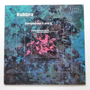 Rubbra SYMPHONIES 6 AND 8 / Philharmonia Orchestra conducted by Norman Del Mar  --  LP 33 giri - Made in UK