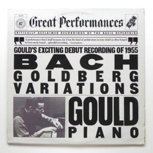 Bach GOLDBERG VARIATIONS / Gould's  exciting debut recording of 1955  --  LP 33 giri - Made in Canada