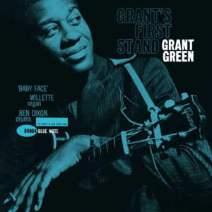 Grant Green - Grant's First Stand   --  180g LP 33 giri - Blue Note 80 Vinyl Reissue Series - Made in USA/DE