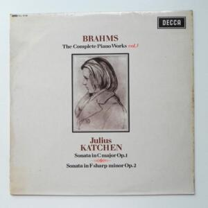 Brahms THE COMPLETE PIANO WORKS VOL. 3 / Julius Katchen  --  LP 33 rpm - Made in UK - FIRST PRESSING 1964