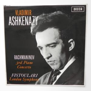 Rachmaninov 3RD PIANO CONCERTO  / Vladimir Ashkenazy - London Symphony conducted by Fistoulari --  LP 33 giri - Made in UK