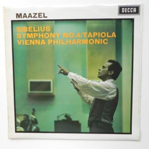 Sibelius SYMPHONY NO. 4 - TAPIOLA / Vienna Philharmonic conducted by Maazel  --  LP 33 giri - Made in UK