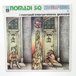 I Nomadi interpretano Guccini / I Nomadi  -- LP 33  giri - Made in Italy 1974