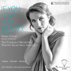 Sasha Cooke - If You Love For Beauty Volume 1  --  LP 45 giri 180 gr. Made in USA/EU - Yarlung Records - SIGILLATO