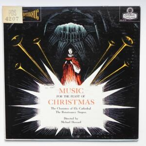 Music for the Feast of Christmas / Th Choristers of Ely Cathedral The Renaissance Singers dir. Michael Howard  --  LP 33 giri  - Made in UK/USA - LONDON OS 25118