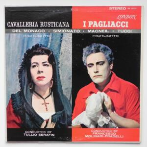 PAGLIACCI & CAVALLERIA RUSTICANA HIGHLIGHTS / Chorus and Orchestra of L'Accademia di Santa Cecilia, Rome  dir. Molinari-Pradelli & Serafin  --  LP 33 giri  - Made in UK/USA - LONDON OS 25334