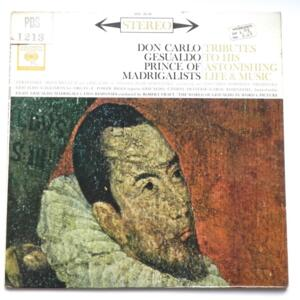 Don Carlo Gesualdo TRIBUTES TO HIS ASTONISHING LIFE & MUSIC / The Columbia Symphony Orchestra dir. Robert Craft  --  LP 33 giri - Made in USA  - SIX EYES - COLUMBIA KS 6318