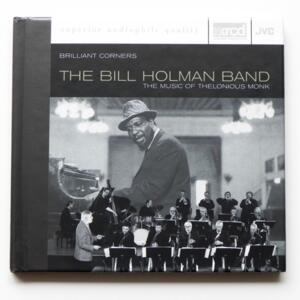 Brilliant Corners - The music of Thelonious Monk / The Bill Holman Band  --  XRCD - Made in USA - JVCXR-0028-2