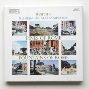 Respighi PINES OF ROME - FOUNTAINS OF ROME / Chicago Symphony - Reiner, conductor  --   XRCD2 - Made in Japan - JMCXR-0008