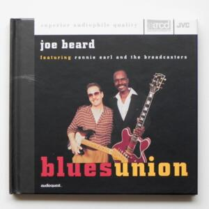 Blues Union / Joe Beard featuring Ronnie Earl and the Broadcasters  --  XRCD  - Made in USA - JVCXR-0025-2 - Audioquest