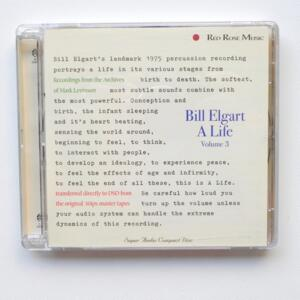 A Life Vol. III / Bill Elgart  --  SACD SINGOLO STRATO -  Made in USA - RED ROSE MUSIC RRM03