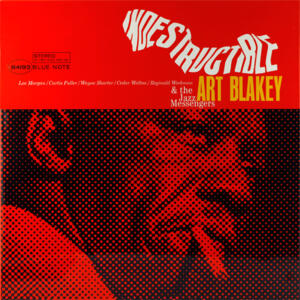 Art Blakey & The Jazz Messengers  - Indestructible  --  LP 33 giri 180 gr. - Mastered in USA and pressed in Germany - Blue Note serie 80 - SIGILLATO
