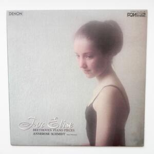 For Elise - Beethoven piano pieces / Annerose Schmidt, piano  --  LP 33 rpm  -  Made in Japan by DENON - OX-7221-ND - OPEN LP