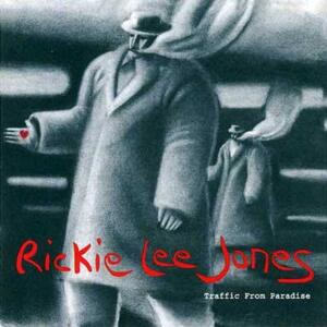Rickie Lee Jones - Traffic From Paradise   --  LP 33 giri 200gr. Made in USA by Analogue Productions - SIGILLATO