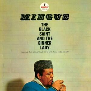 Charles Mingus - The Black Saint And The Sinner Lady   --  Doppio LP 45 giri 180 gr. Made in USA by Analogue Productions - SIGILLATO
