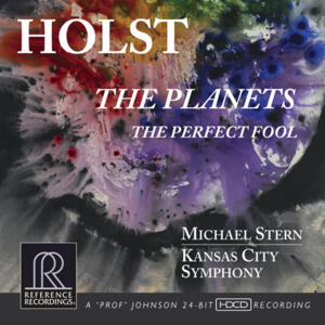 Holst The Planets & The Perfect Fool  - Kansas City Symphony with Michael Stern conductor  -  Hybrid Stereo SACD Made in USA by Reference Recordings - SEALED
