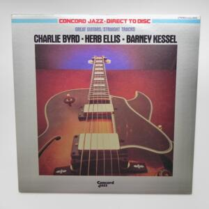 Great Guitars/Straight Tracks / Charlie Byrd - Herb Ellis - Barney Kessel  --  LP 33 giri -  Made in Japan - CONCORD JAZZ - LCJ-2013 - LP APERTO