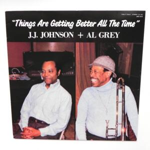 Things are getting better all the time / J.J. Johnson + Al Grey  --  LP 33 giri - Made in Japan - PABLO - 28MJ3418 - LP APERTO